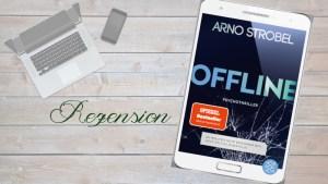 Beitrag Arno Strobel Autor Offline - Du wolltest nicht erreichbar sein. Jetzt sitzt du in der Falle.
