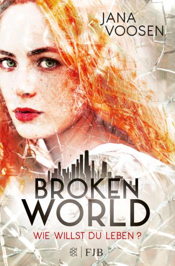 Cover Jana Voosen: Broken World