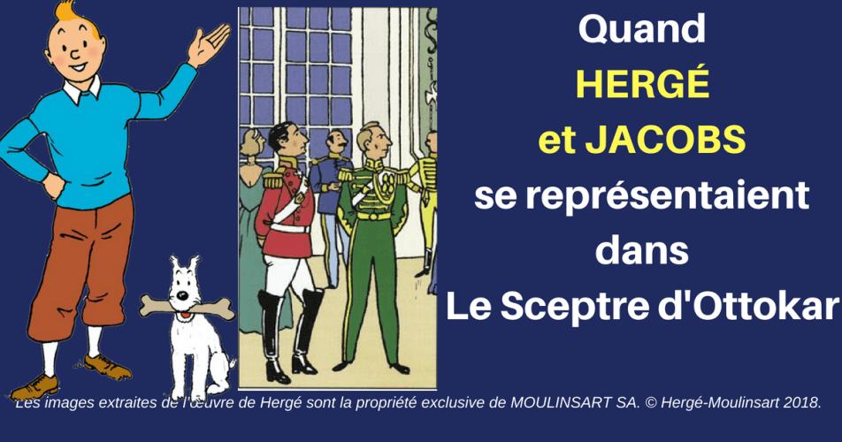 HERGÉ & JACOBS PRÉSENTS DANS LE SCEPTRE D'OTTOKAR...