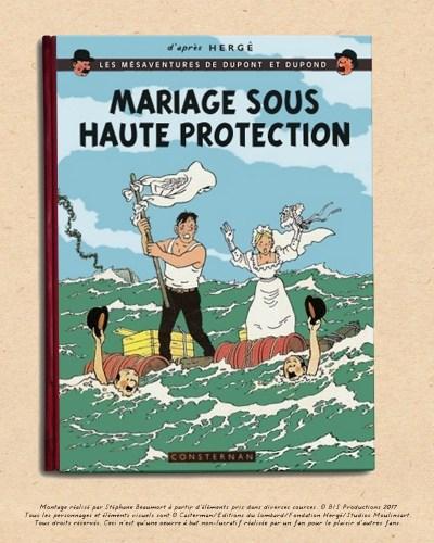 LES MÉSAVENTURES DE DUPOND ET DUPONT : MARIAGE SOUS HAUTE PROTECTION