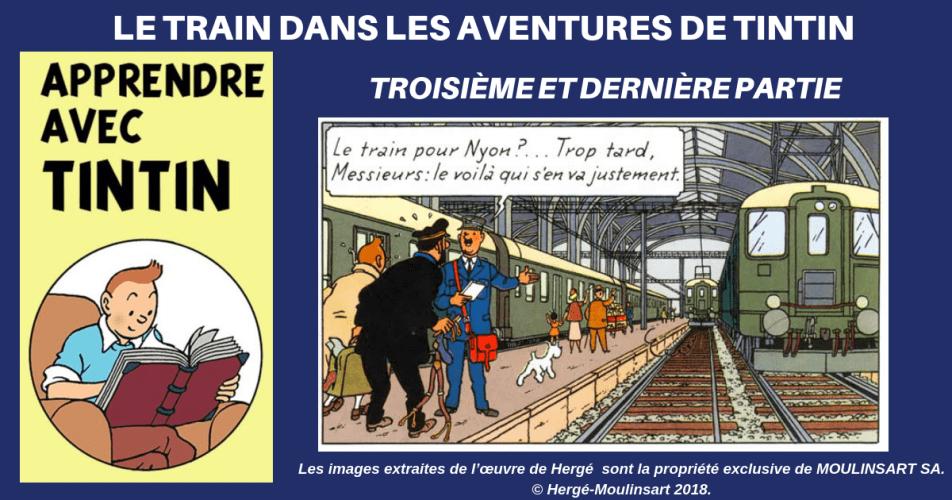 HERGÉ, TINTIN ET LES TRAINS (Partie 3)