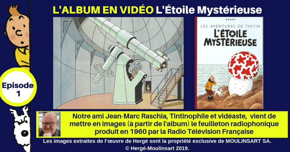 VIDÉO-ALBUM : L'ÉTOILE MYSTÉRIEUSE (Episode 1)