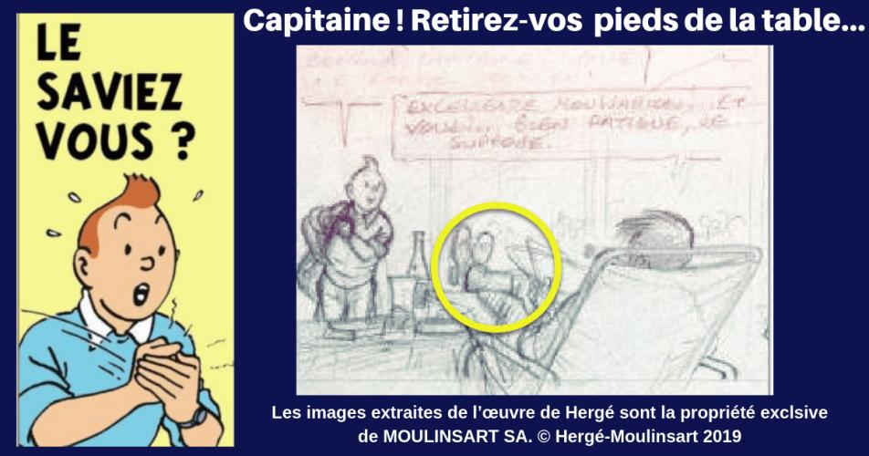 TINTIN - QUAND HERGÉ CORRIGEAIT LES MAUVAISES MANIÈRES DU CAPITAINE