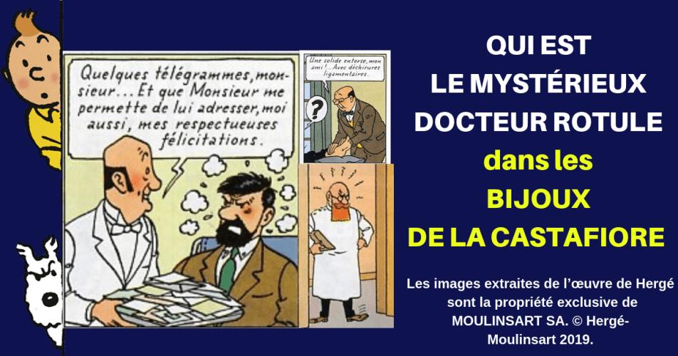 TINTIN : L'ÉNIGME DU MÉDECIN DE MOULINSART ET LE MYSTÉRIEUX TÉLÉGRAMME DU DOCTEUR ROTULE