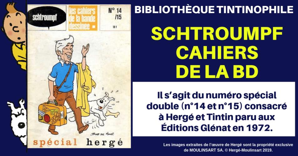 SPÉCIAL HERGÉ (Cahiers de la BD 1972) - VENDU !