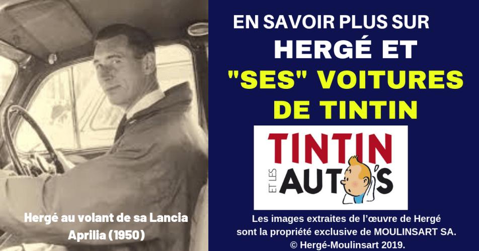 HERGÉ A CONDUIT LES VOITURES DE TINTIN - VIDÉO