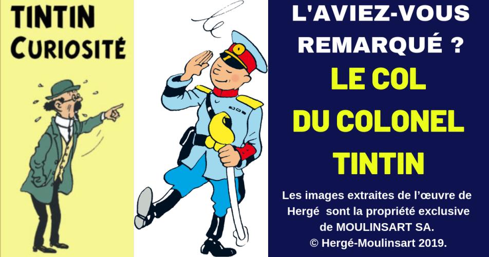 TINTIN COLONEL : SOUVENT SA COULEUR DE COL VARIE…