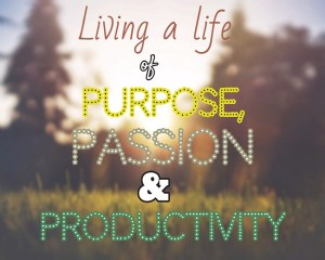 Purpose, passion, and productivity