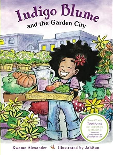 Indigo Blue and the Garden City by Kwame Alexander