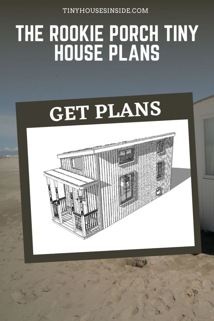 The Rookie Porch Tiny House plans