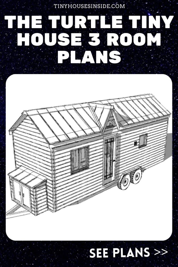 The Turtle Tiny House 3 Room Plans
