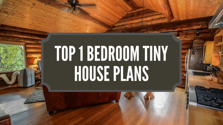 Top 1 Bedroom Tiny House Plans