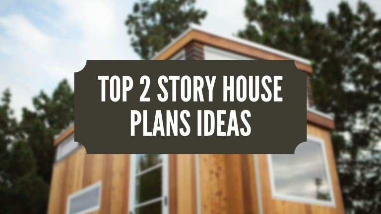 Top 2 Story House Plans Ideas