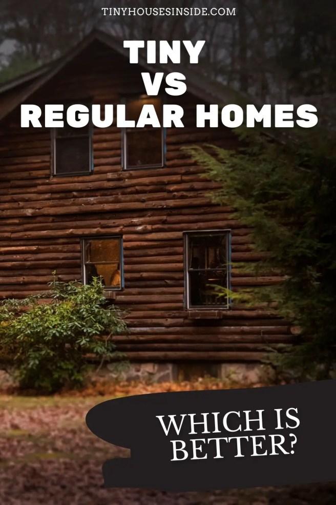costs between Tiny house vs Regular Homes
