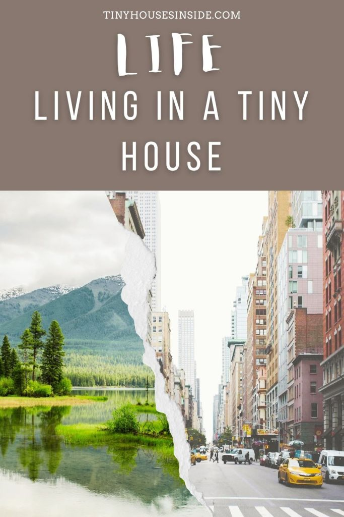 life living in A tiny house