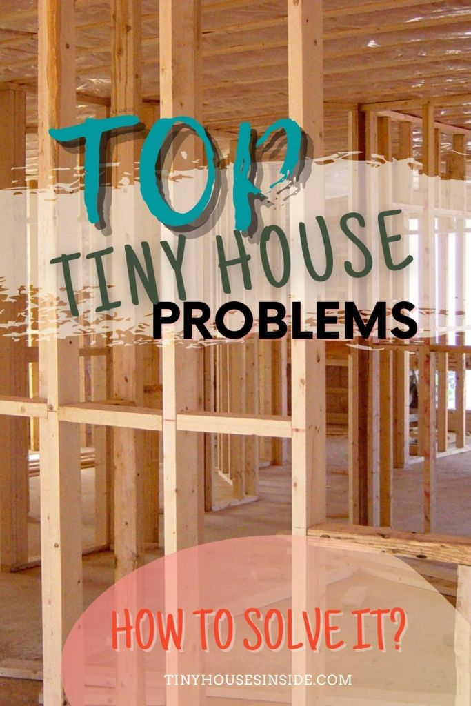 must know tiny house problems