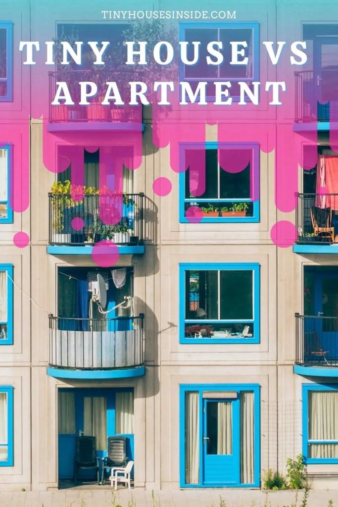 tiny house vs apartment