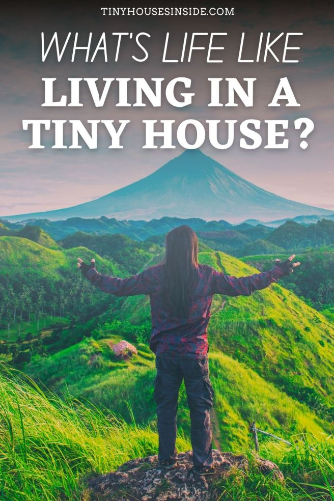whats the lifestyle of living in a tiny house