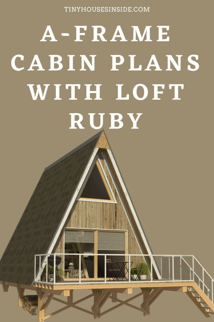 A-Frame Cabin Plans with Loft Ruby