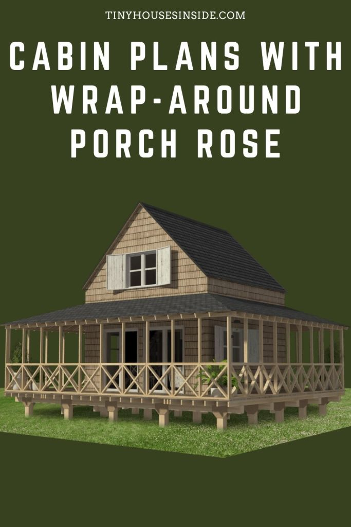Cabin Plans with Wrap-around Porch Rose