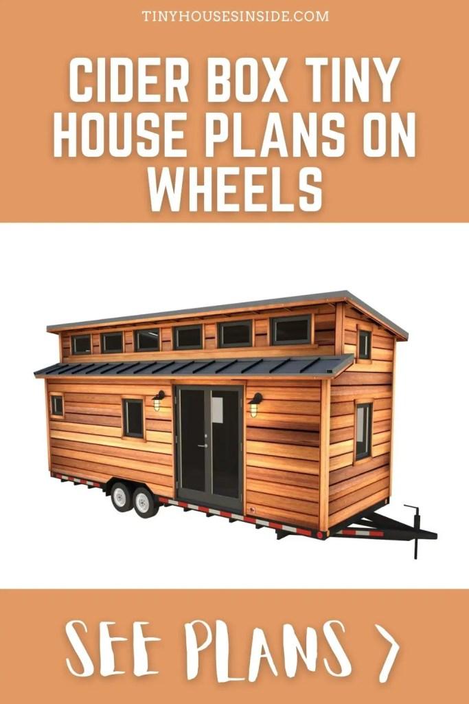 Cider Box tiny house plans On Wheels