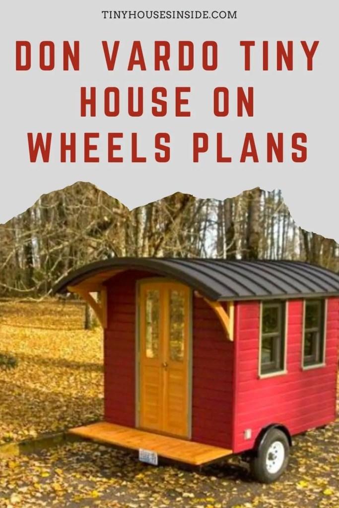 Don Vardo Tiny House 11'4''X6'8'' on wheels