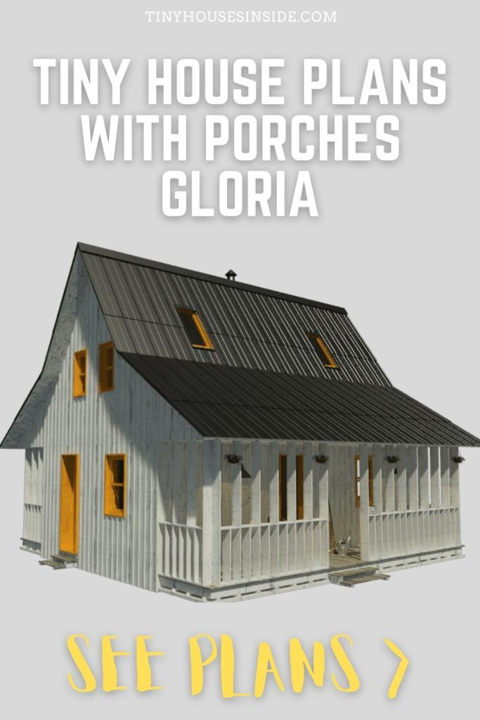 Tiny House plans with Porches Gloria