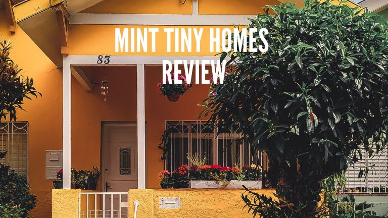 Mint Tiny Homes Review