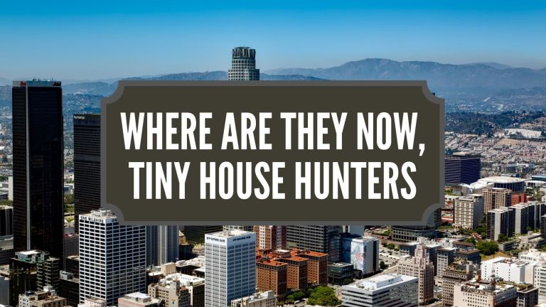 Where Are They Now, Tiny House Hunters