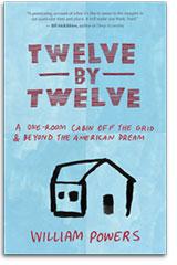 Twelve by Twelve by William Powers