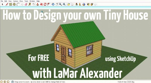 How to Design Tiny Houses in SketchUp: Lesson 1