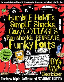 Humble Homes Simple Shacks by Derek DEEK Diedricksen