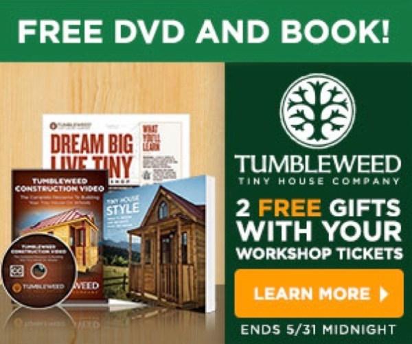 2-Day Tumbleweed Tiny House Workshop Sale - Free DVD & Book