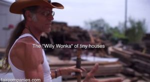 The Willy Wonka of Tiny Houses