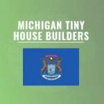 Michigan tiny house builders