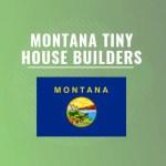 montana tiny house builders