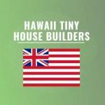 hawaii tiny house builders