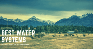 best off-grid water systems