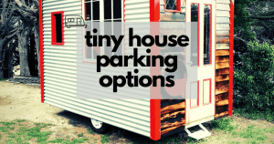 tiny house parking options