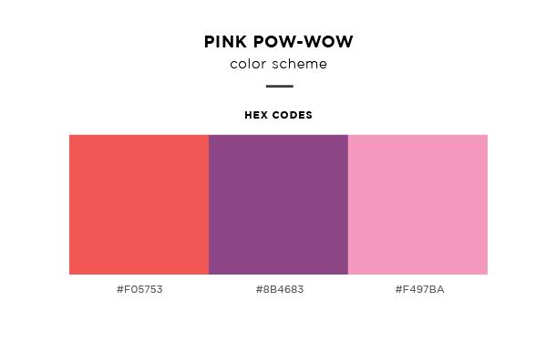 pink pow-wow color scheme