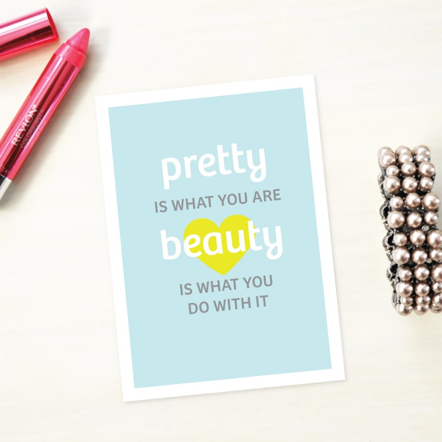 pretty is you are
