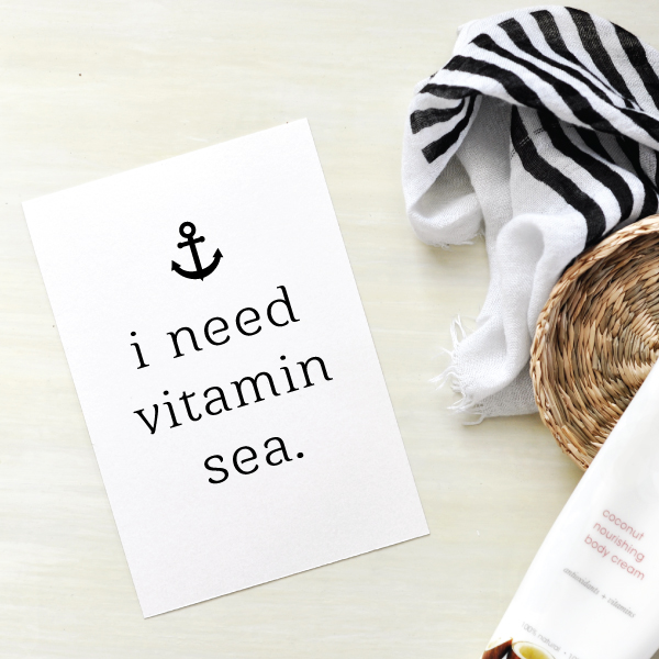 'i need vitamin sea'