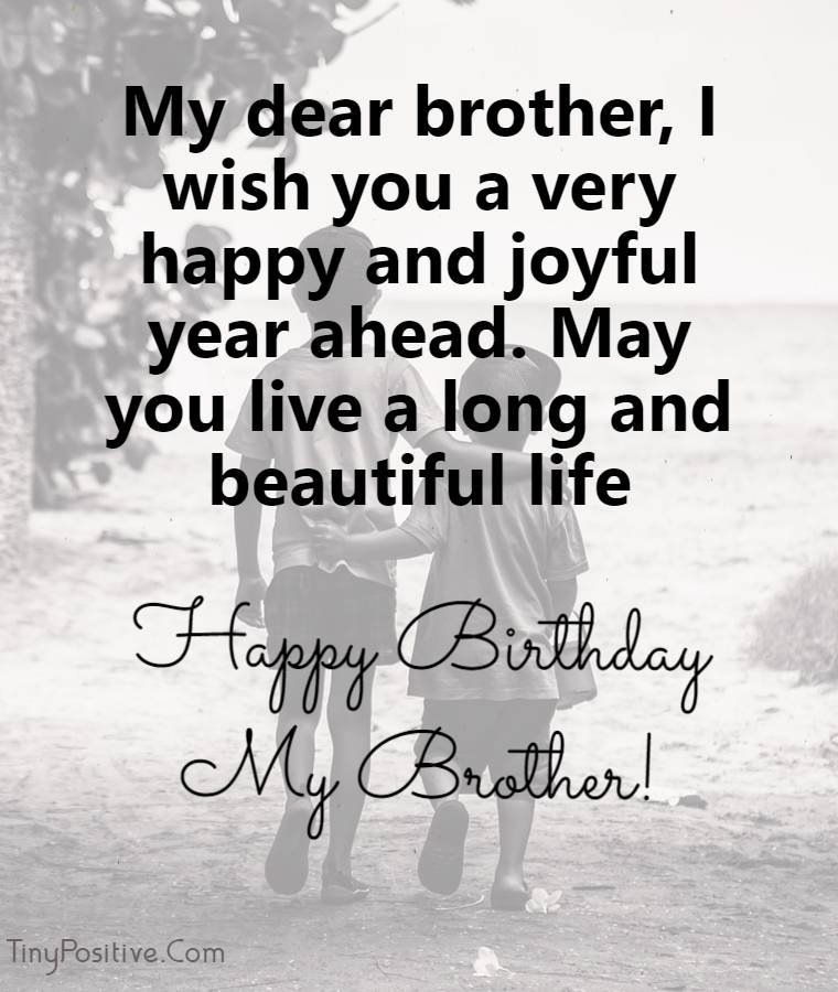 140 Birthday Wishes For Brother Happy Birthday Brother Tiny Positive