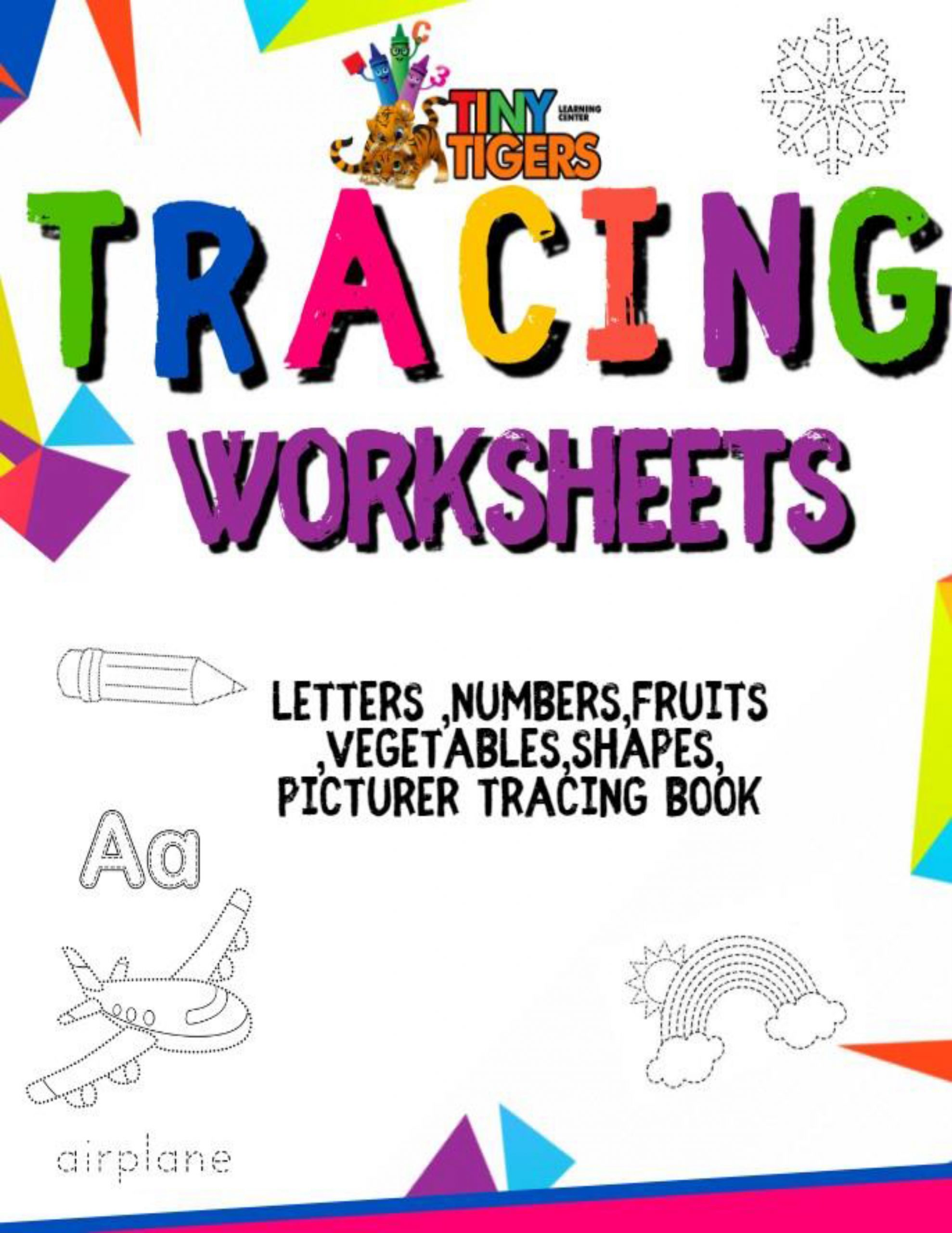 Tracing Worksheets Tiny Tigers