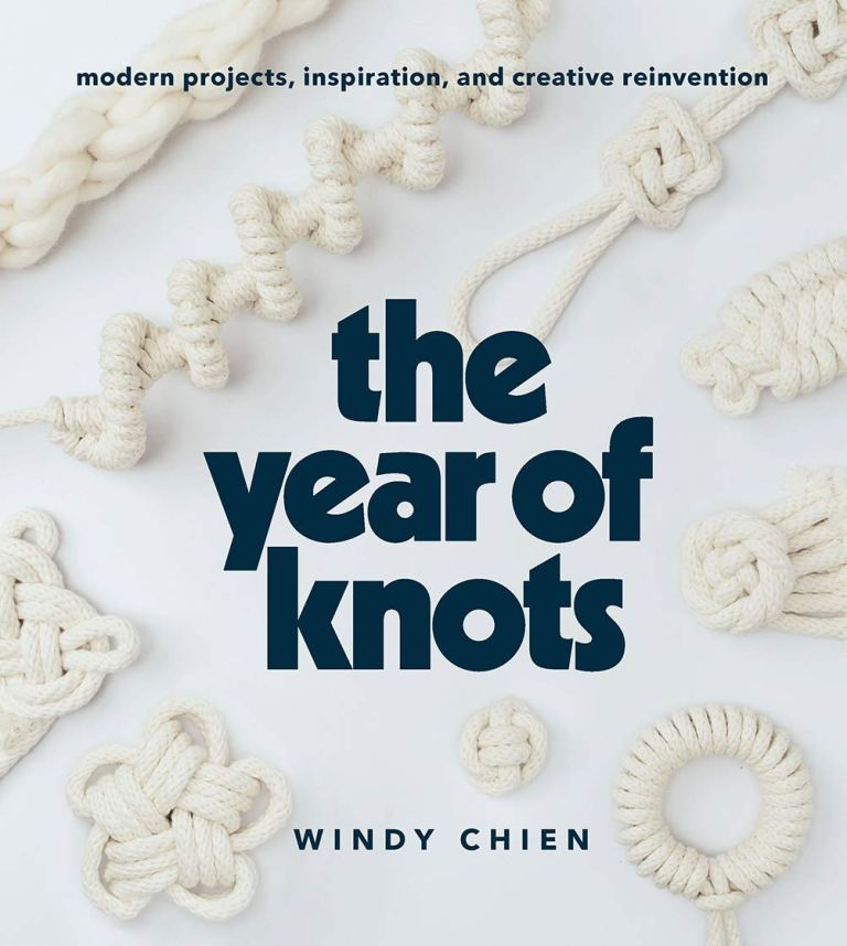 The Year of Knots Windy Chien macrame book