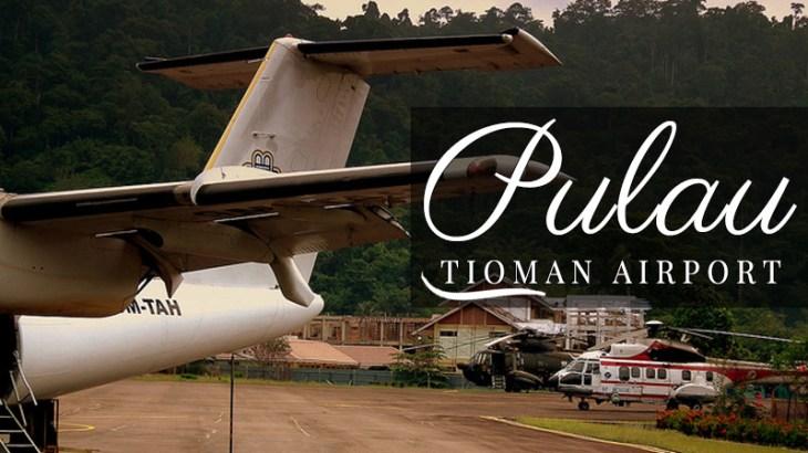 Pulau Tioman Island Airport