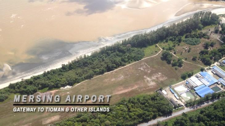mersing airport