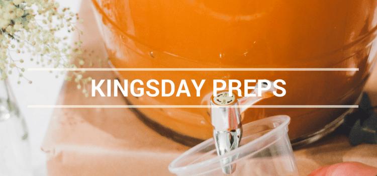 KINGSDAY PREPS