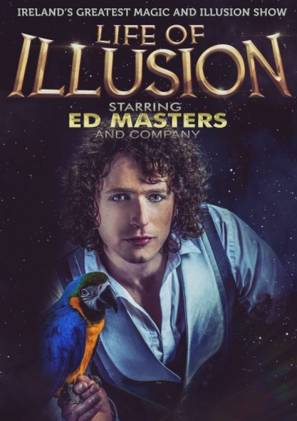 Ed masters LIFE OF ILLUSION the Source Thurles
