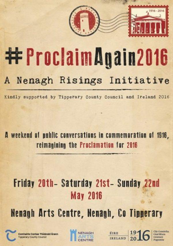 Nenagh Risings Initiative #proclaimagain2016